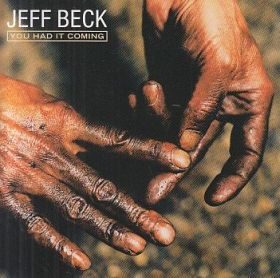 JEFF BECK / YOU HAD IT COMING の商品詳細へ