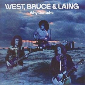 WEST BRUCE & LAING / WHY DONTCHA の商品詳細へ