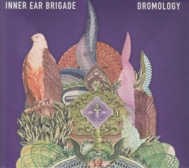 INNER EAR BRIGADE / DROMOLOGY の商品詳細へ