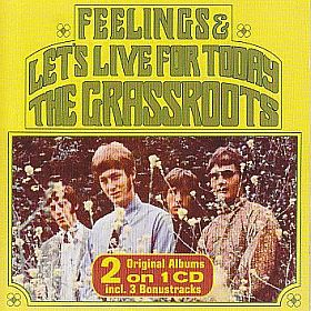 GRASS ROOTS / LET'S LIVE FOR TODAY and FEELINGS の商品詳細へ