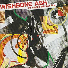 WISHBONE ASH / NO SMOKE WITHOUT FIRE の商品詳細へ