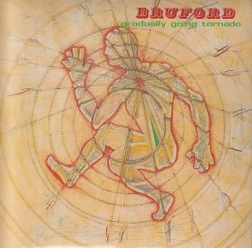 BRUFORD / GRADUALLY GOING TORNADO の商品詳細へ