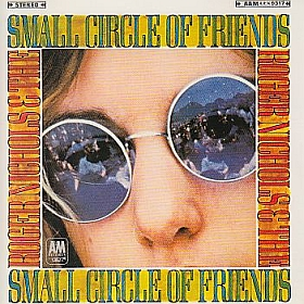 ROGER NICHOLS & THE SMALL CIRCLE OF FRIENDS / ROGER NICHOLS AND THE SMALL CIRCLE OF FRIENDS の商品詳細へ