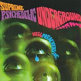 HELL PREACHERS INC / SUPREME PSYCHEDELIC UNDERGROUND の商品詳細へ