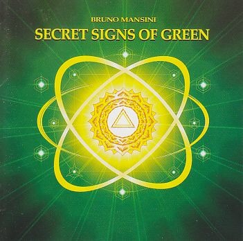 BRUNO MANSINI / SECRET SIGNS OF GREEN の商品詳細へ
