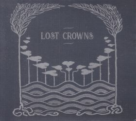 LOST CROWNS / EVERY NIGHT SOMETHING HAPPENS の商品詳細へ