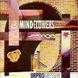 MINDFLOWERS / IMPROGRESSIVE の商品詳細へ