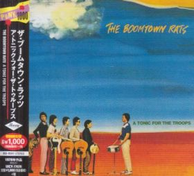 BOOMTOWN RATS / A TONIC FOR THE TROOPS の商品詳細へ