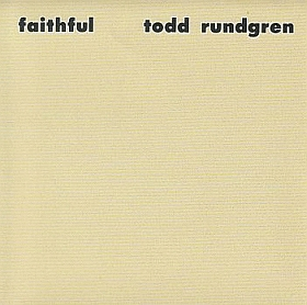 TODD RUNDGREN / FAITHFUL の商品詳細へ