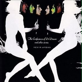 KEVIN AYERS / CONFESSIONS OF DR.DREAM AND OTHER STORIES の商品詳細へ