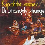 DR. STRANGELY STRANGE / KIP OF THE SERENES の商品詳細へ