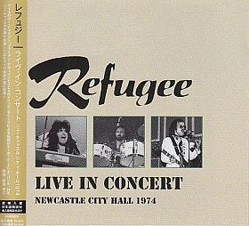 REFUGEE / LIVE IN CONCERT 1974 の商品詳細へ