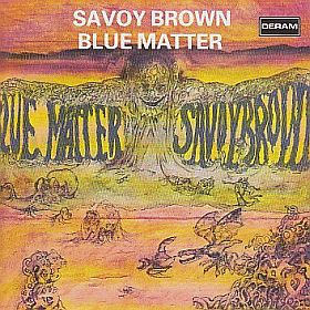 SAVOY BROWN / BLUE MATTER の商品詳細へ