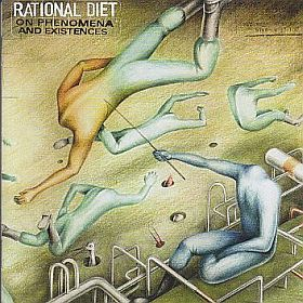 RATIONAL DIET / ON PHENOMENA AND EXISTENCES の商品詳細へ