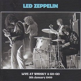 LED ZEPPELIN / LIVE AT WHISKY A GO GO JAN 1969 の商品詳細へ