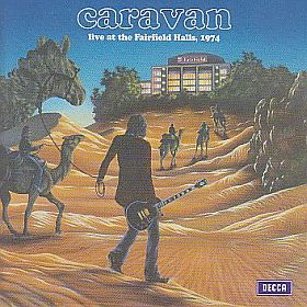 CARAVAN / LIVE AT THE FAIRFIELD HALLS 1974 の商品詳細へ