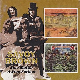 SAVOY BROWN / BLUE MATTER and A STEP FURTHER の商品詳細へ