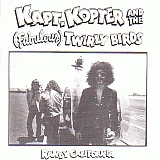 RANDY CALIFORNIA / KAPT.KOPTER AND THE (FABOLOUS) TWIRLY BIRDS の商品詳細へ