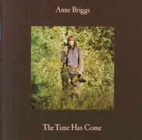 ANNE BRIGGS / TIME HAS COME の商品詳細へ