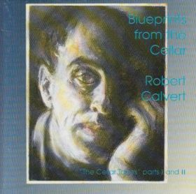 ROBERT CALVERT / BLUEPRINTS FROM THE CELLAR の商品詳細へ