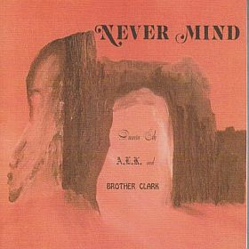 DAMIN EIH A.L.K. & BROTHER CLARK / NEVER MIND の商品詳細へ