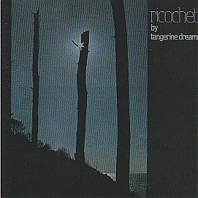 TANGERINE DREAM / RICOCHET の商品詳細へ