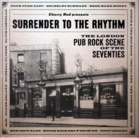 V.A. / SURRENDER TO THE RHYTHM: THE LONDON PUB ROCK SCENE OF THE SEVENTIES の商品詳細へ