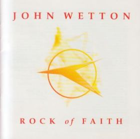 JOHN WETTON / ROCK OF FAITH の商品詳細へ