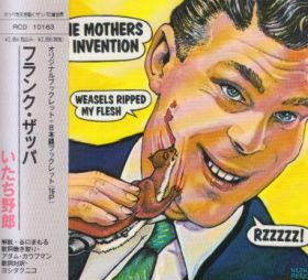 FRANK ZAPPA & THE MOTHERS OF INVENTION / WEASELS RIPPED MY FLESH の商品詳細へ