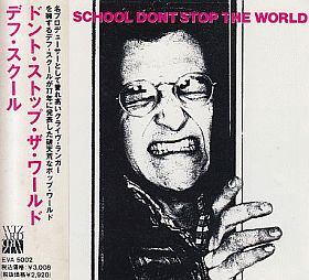 DEAF SCHOOL / DON'T STOP THE WORLD の商品詳細へ