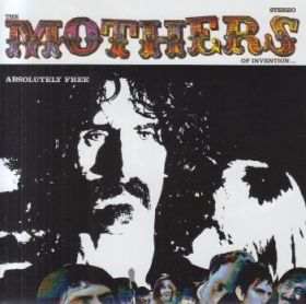 FRANK ZAPPA & THE MOTHERS OF INVENTION / ABSOLUTELY FREE の商品詳細へ