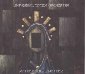 UNIVERSAL TOTEM ORCHESTRA / MATHEMATICAL MOTHER の商品詳細へ