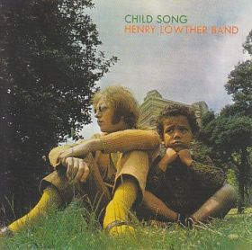 HENRY LOWTHER BAND / CHILD SONG の商品詳細へ