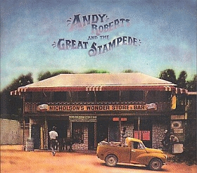 ANDY ROBERTS & THE GREAT STAMPEDE / ANDY ROBERTS AND THE GREAT STAMPEDE の商品詳細へ