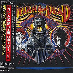 BOB DYLAN & GRATEFUL DEAD / DYLAN AND THE DEAD の商品詳細へ