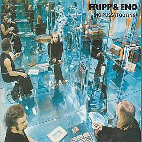 FRIPP & ENO / NO PUSSYFOOTING の商品詳細へ