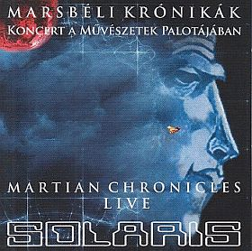 SOLARIS / MARSBELI KRONIKAK/MARTIAN CHRONICLES - LIVE の商品詳細へ