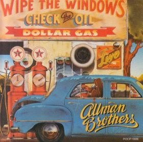 ALLMAN BROTHERS BAND / WIPE THE WINDOWS - CHECK THE OIL-DOLLAR GAS の商品詳細へ