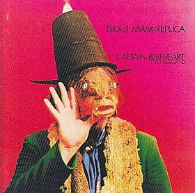 CAPTAIN BEEFHEART & HIS MAGIC BAND / TROUT MASK REPLICA の商品詳細へ