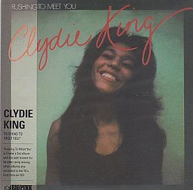 CLYDIE KING / RUSHING TO MEET YOU の商品詳細へ