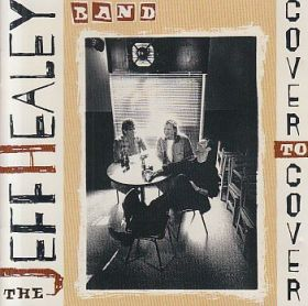 JEFF HEALEY BAND / COVER TO COVER の商品詳細へ