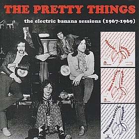 PRETTY THINGS / ELECTRIC BANANA SESSIONS (1967-1969) の商品詳細へ