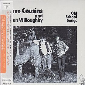 DAVE COUSINS & BRIAN WILLOUGHBY / OLD SCHOOL SONGS の商品詳細へ