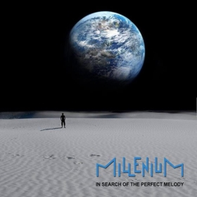 MILLENIUM / IN SEARCH OF THE PERFECT MELODY の商品詳細へ