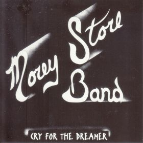 MOREY STORE BAND / CRY FOR THE DREAMER の商品詳細へ