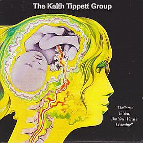 KEITH TIPPETT GROUP / DEDICATED TO YOU BUT YOU WEREN'T LISTENING の商品詳細へ