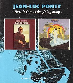 JEAN-LUC PONTY / ELECTRIC CONNECTION and KING KONG の商品詳細へ