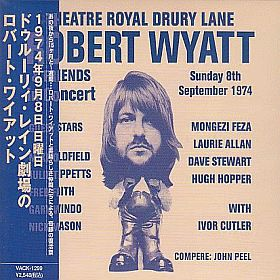 ROBERT WYATT / THEATRE ROYAL DRURY LANE 8TH SEPTEMBER 1974 の商品詳細へ