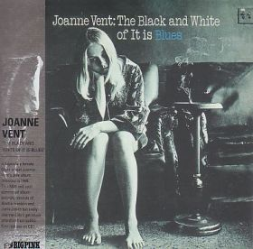 JOANNE VENT / BLACK AND WHITE OF IT IS BLUES の商品詳細へ