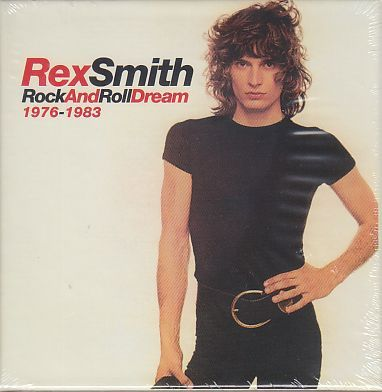 REX SMITH / ROCK AND ROLL DREAM 1976-1983 の商品詳細へ